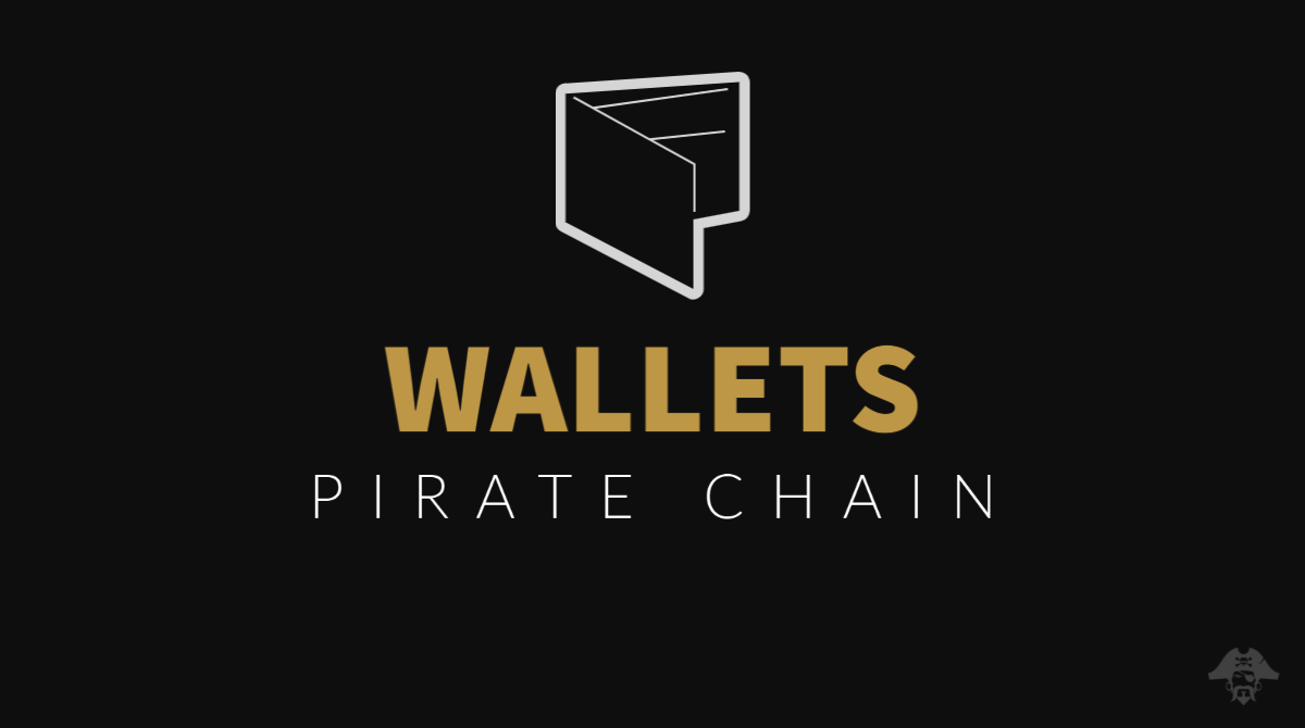 Pirate Chain Wallets for ARRR