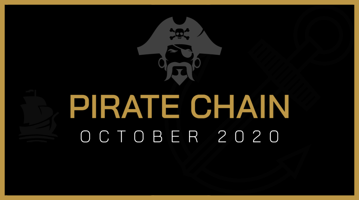 Pirate Chain Newsletter - October 2020 edition - Pirate Chain (ARRR)