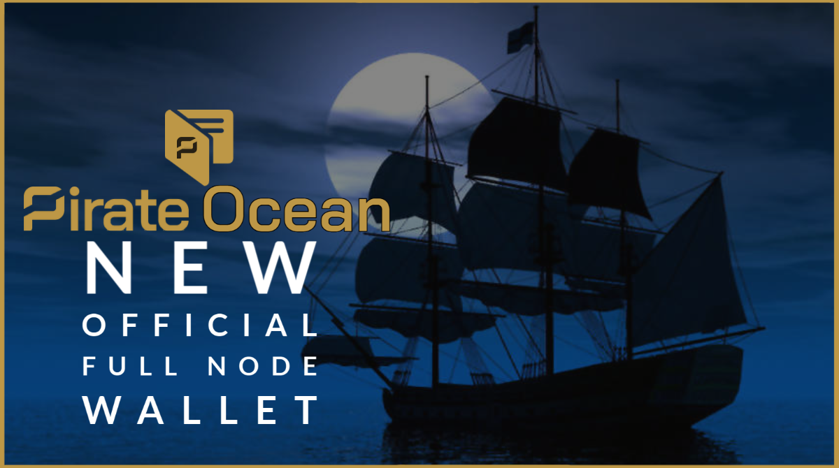 New Version Of The Pirate Ocean Wallet Released - Pirate Chain (ARRR)