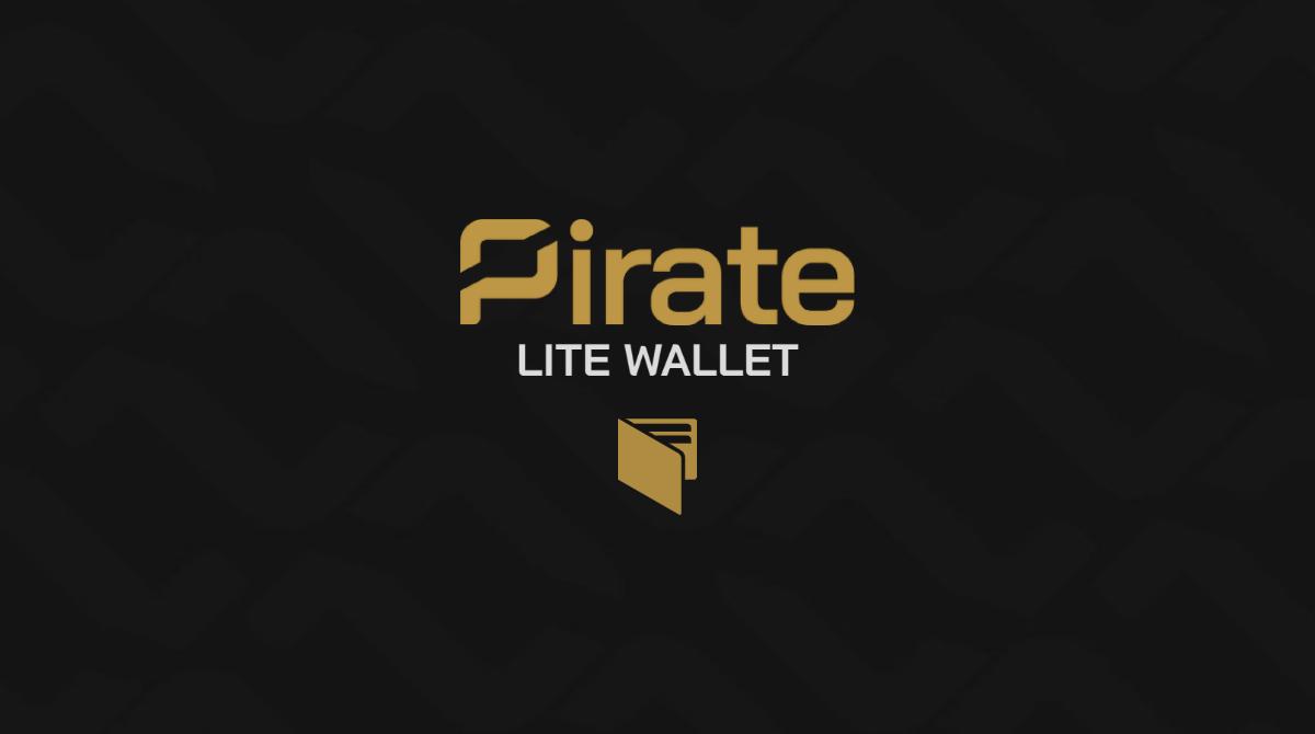 Lite Wallet Mobile Wallet - Pirate Chain (ARRR)